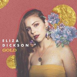 Eliza Dickson - Gold