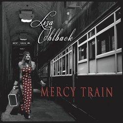Liza Ohlback - Mercy Train