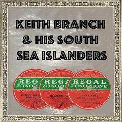 Keith Branch & His South Sea Islanders - Pokarekare