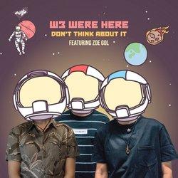 W3 WERE HERE - When The Sun Goes Down feat Ev Jones