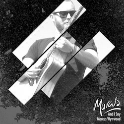 Marcus Wynwood - Right Back Home to You
