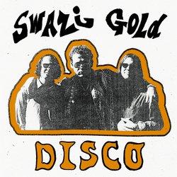 Swazi Gold - Disco