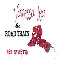 Vanessa Lea and Roadtrain - Red Stiletto