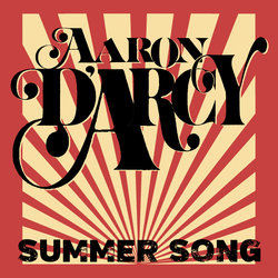 Aaron D'Arcy - Summer Song