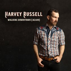 Harvey Russell - Walking Downtown (Again)