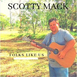 Scotty Mack  - Only Thing Missing