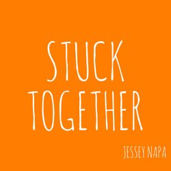 Jessey Napa - Stuck Together