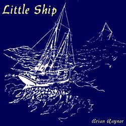Brian Raynor - Little Ship - Internet Download