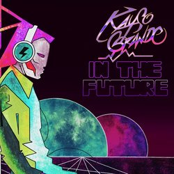 Kayso Grande - In The Future