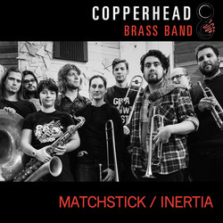 Copperhead Brass Band - Inertia