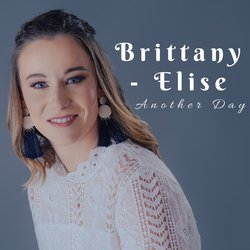 Brittany Elise - Another Day