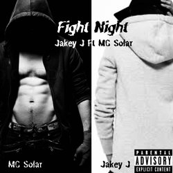 Jakey J  - Fight Night