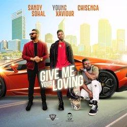 CHISENGA - Give Me Your Loving