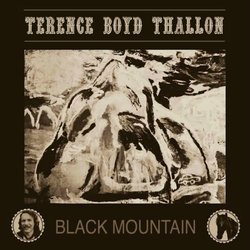 Terence Boyd Thallon - Black Mountain