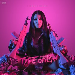 Chloe DMND - Type Bitch (Explicit) - Internet Download