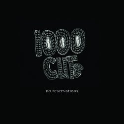 1000 CUTS - No Reservations