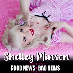 Shelley Minson - Good News Bad News - Internet Download