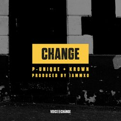 P-Unique & Krown (produced by IAMMXO) - Change