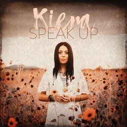 Kiera - Speak Up - Internet Download
