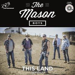 The Mason Boys - This Land
