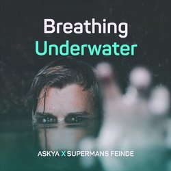 ASKYA - Breathing Underwater