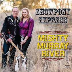 Showpony Express - Mighty Murray River - Internet Download
