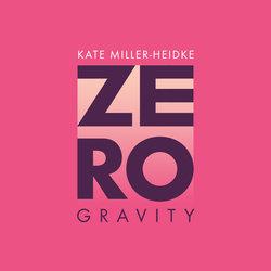 Kate Miller-Heidke - Zero Gravity - Internet Download