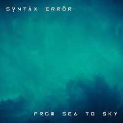Syntax Error - From Sea To Sky