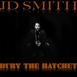 JD SMITH - Bury The Hatchet
