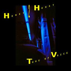 Honey 2 Honey - Tone Of Voice
