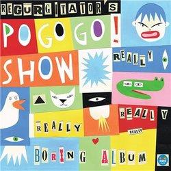 Regurgitator's Pogogo Show - The Box