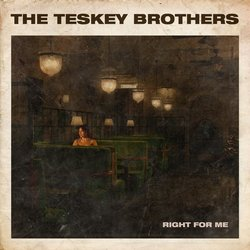 The Teskey Brothers - Right For Me