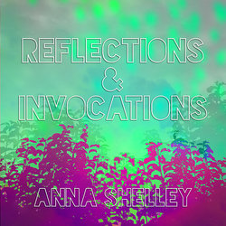 Anna Shelley - Reflections I