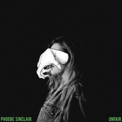 Phoebe Sinclair - Unfair - Internet Download