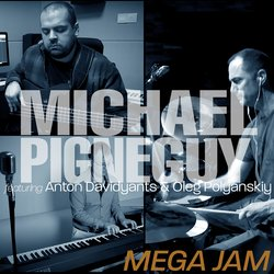 Michael Pignéguy - Mega Jam