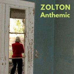Zolton - Anthemic