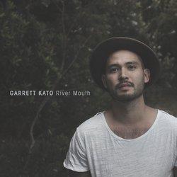 Garrett Kato - River Mouth - Internet Download
