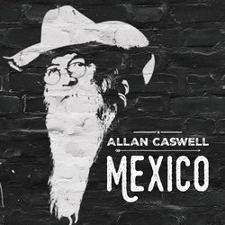 Allan Caswell - Mexico - Internet Download