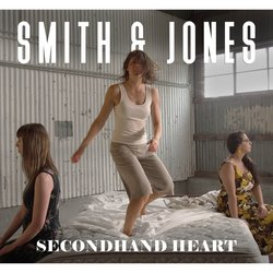 Smith & Jones - Secondhand Heart