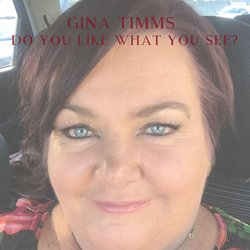 Gina Timms - Do You Like What You See?