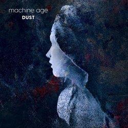 Machine Age - Dust - Internet Download