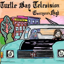 Turtle Bay Television - Everyone's High