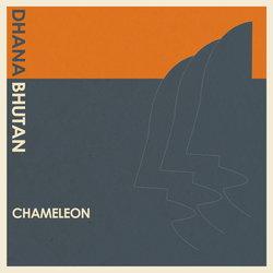 Dhana Bhutan - Chameleon - Internet Download