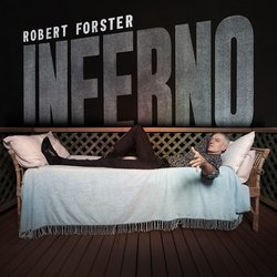 Robert Forster - Inferno (Brisbane In Summer)