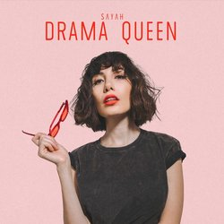 SAYAH - Drama Queen - Internet Download