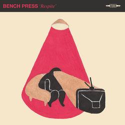 Bench Press - Respite