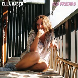 Ella Haber - Old Friends