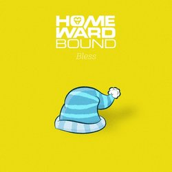 Homeward Bound - Bless - Internet Download