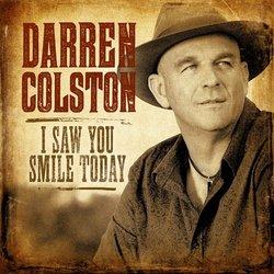 Darren Colston - I Saw You Smile Today