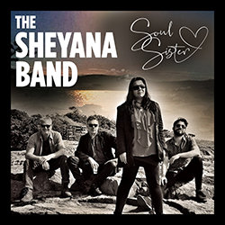The Sheyana Band - Soul Sister - Internet Download